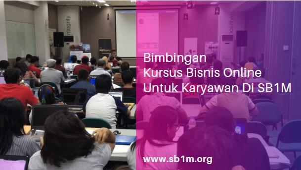 Sibuk Kerja, Tapi Ingin Berbisnis. Ikuti Kursus Bisnis Online Untuk Karyawan Di SB1M