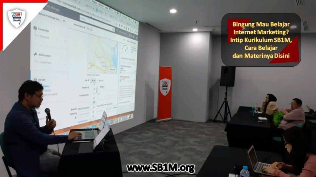 Bingung Mau Belajar Internet Marketing? Intip Kurikulum SB1M, Cara Belajar dan Materinya Disini